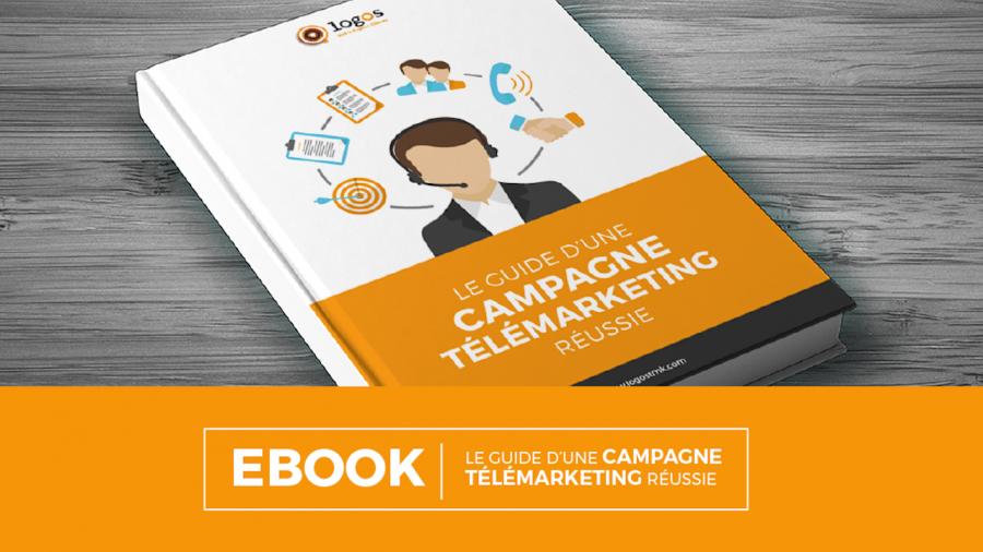 [Nouvel ebook] – Le guide d'une campagne télémarketing réussie